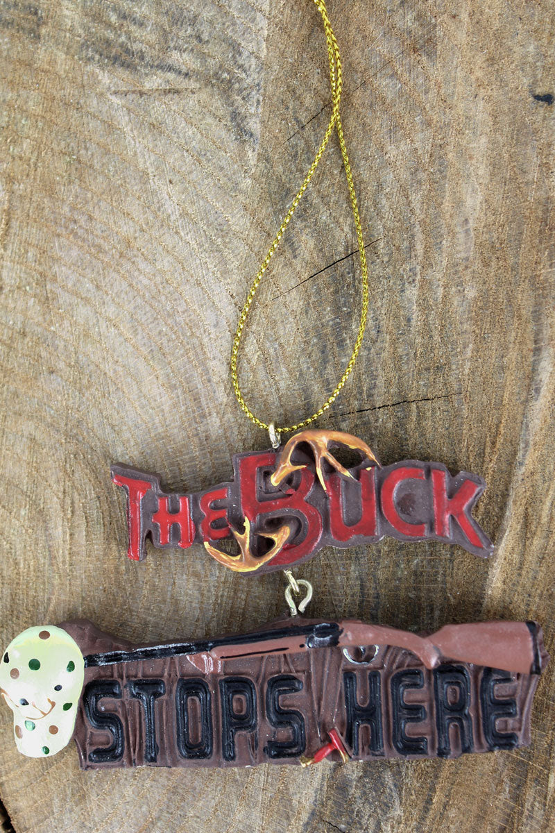 The Buck Stops Here Resin Ornament, 2.25""