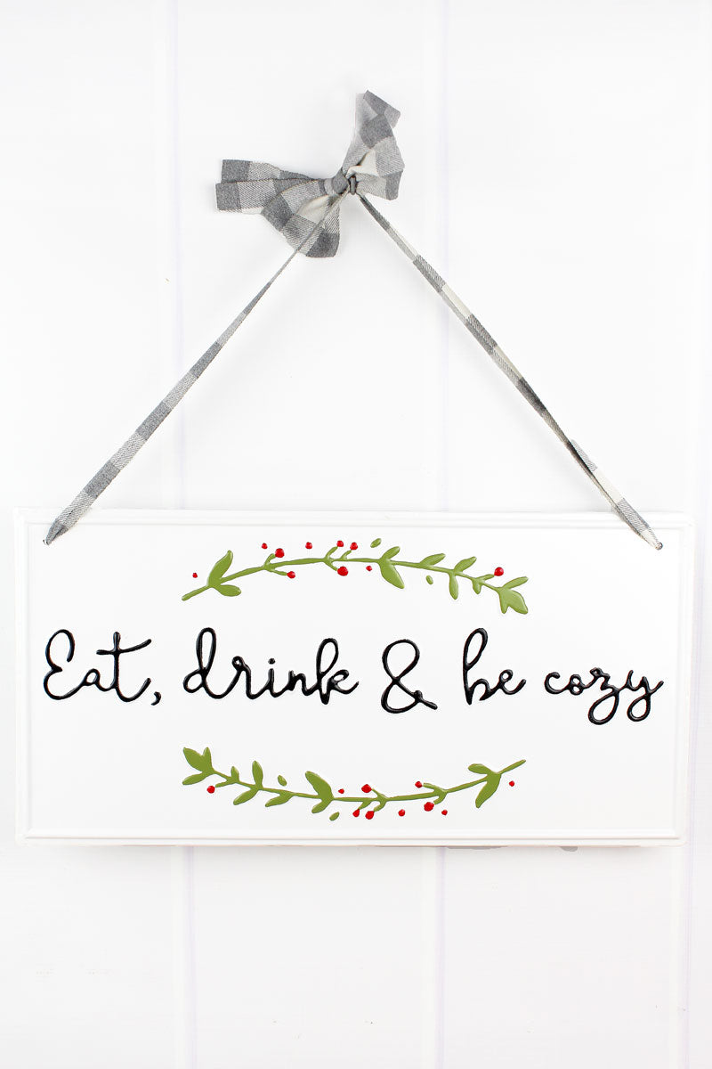 10 x 20 'Eat, Drink & Be Cozy' Enamel Wall Sign