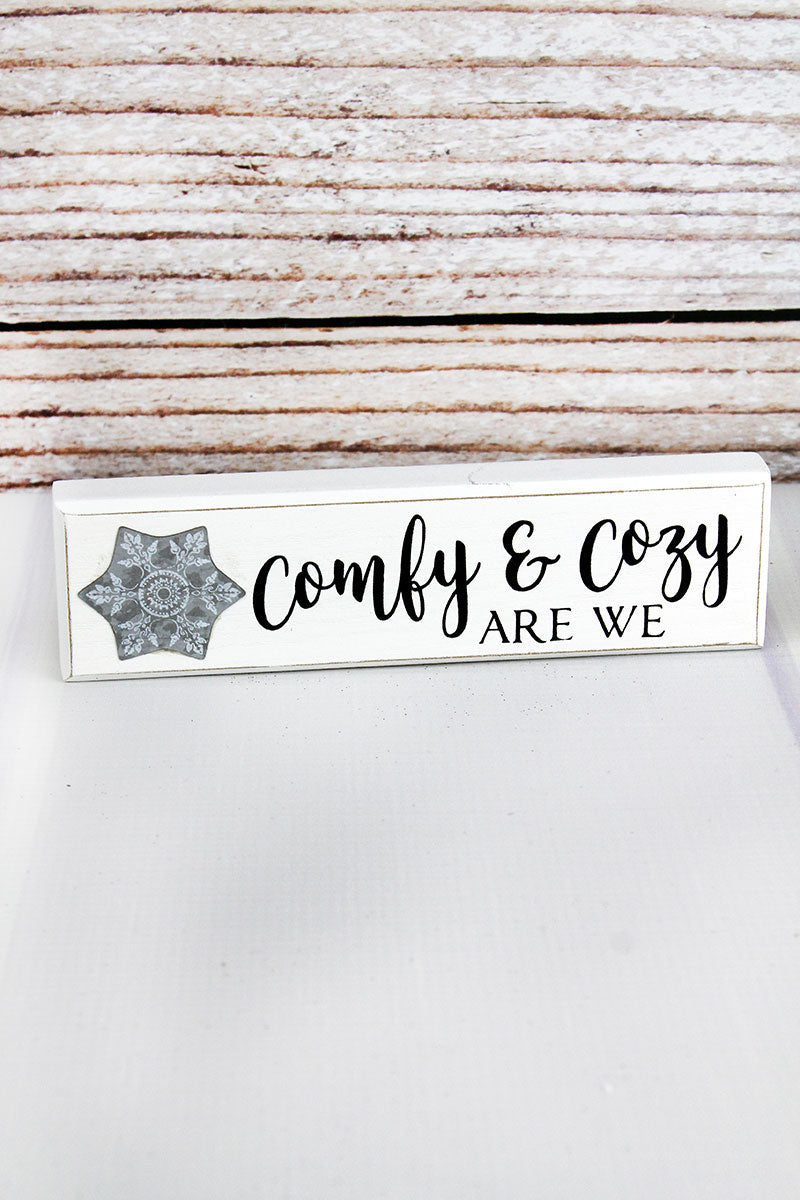 2 x 7.25 'Comfy & Cozy Are We' Wood and Metal Block Sign