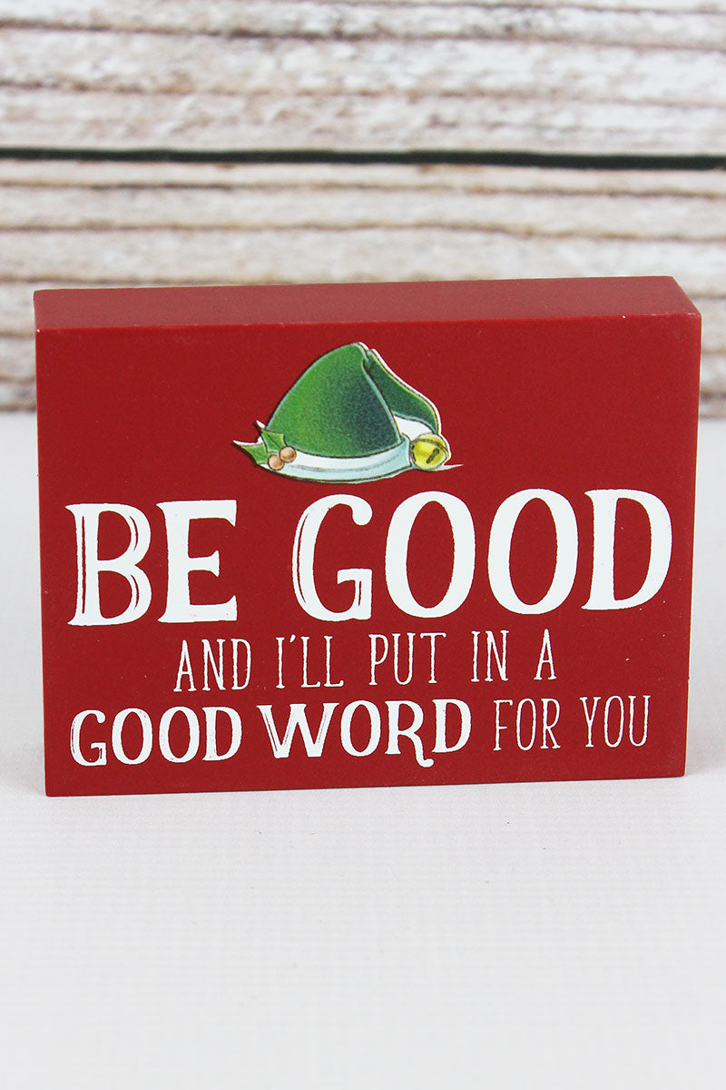 3 x 4 'I'll Put In A Good Word' Wood Block Sign