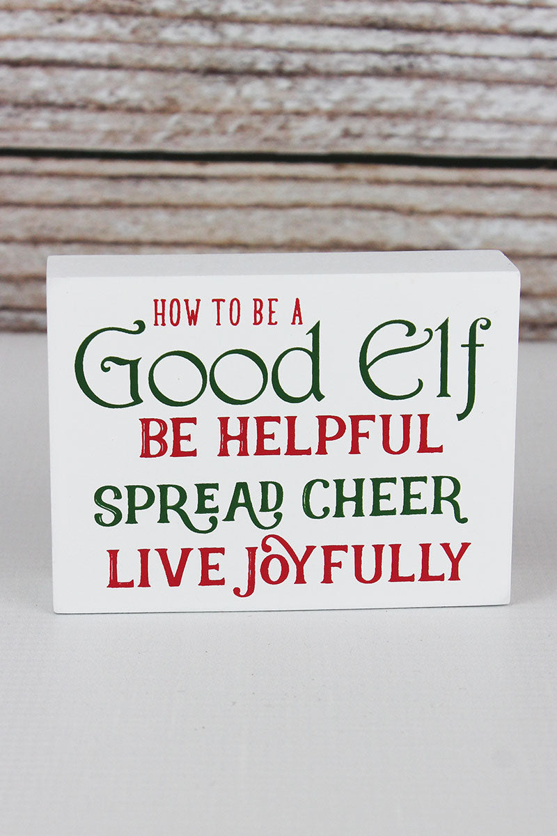 3 x 4 'How To Be A Good Elf' Wood Block Sign