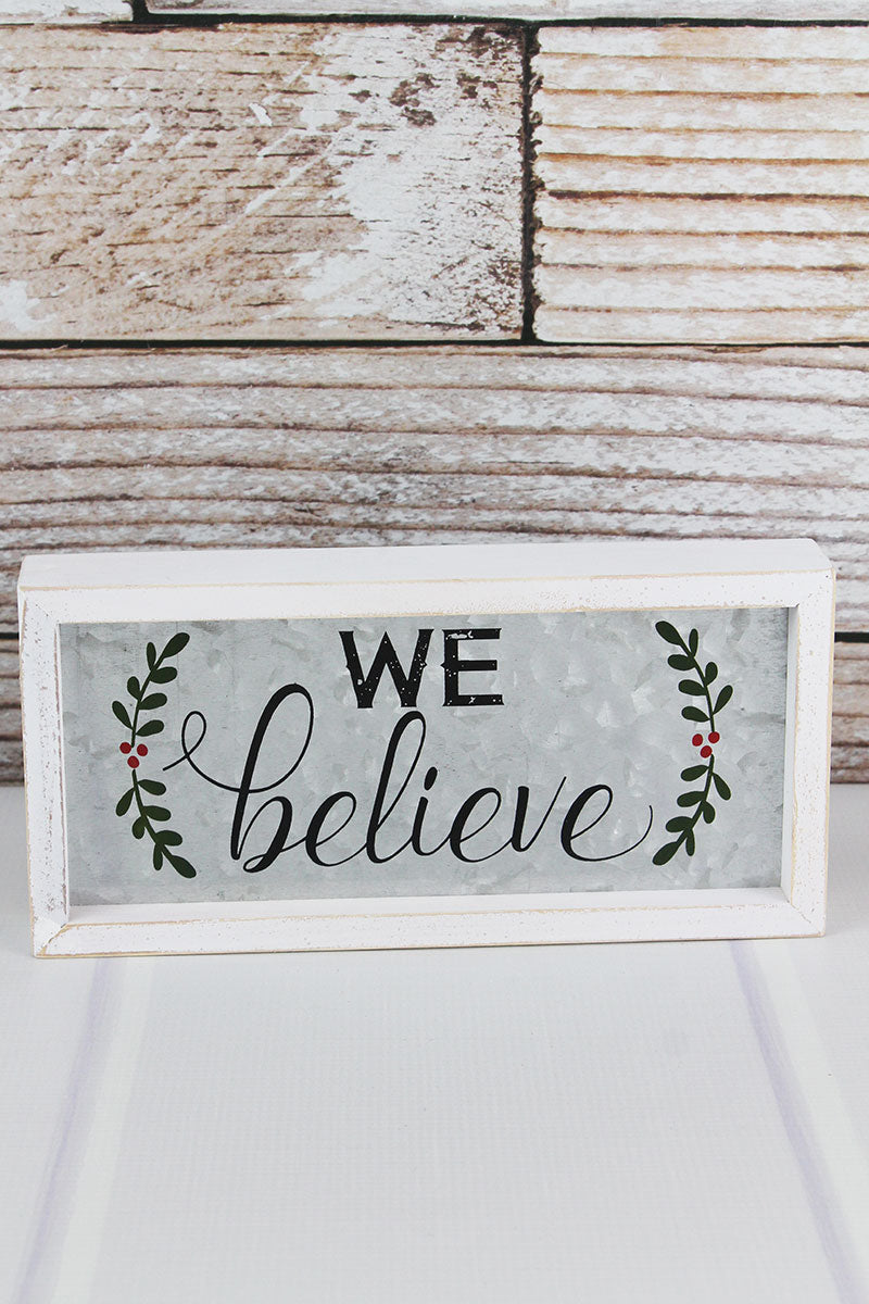 5 x 10 'We Believe' Wood Framed Metal Box Sign