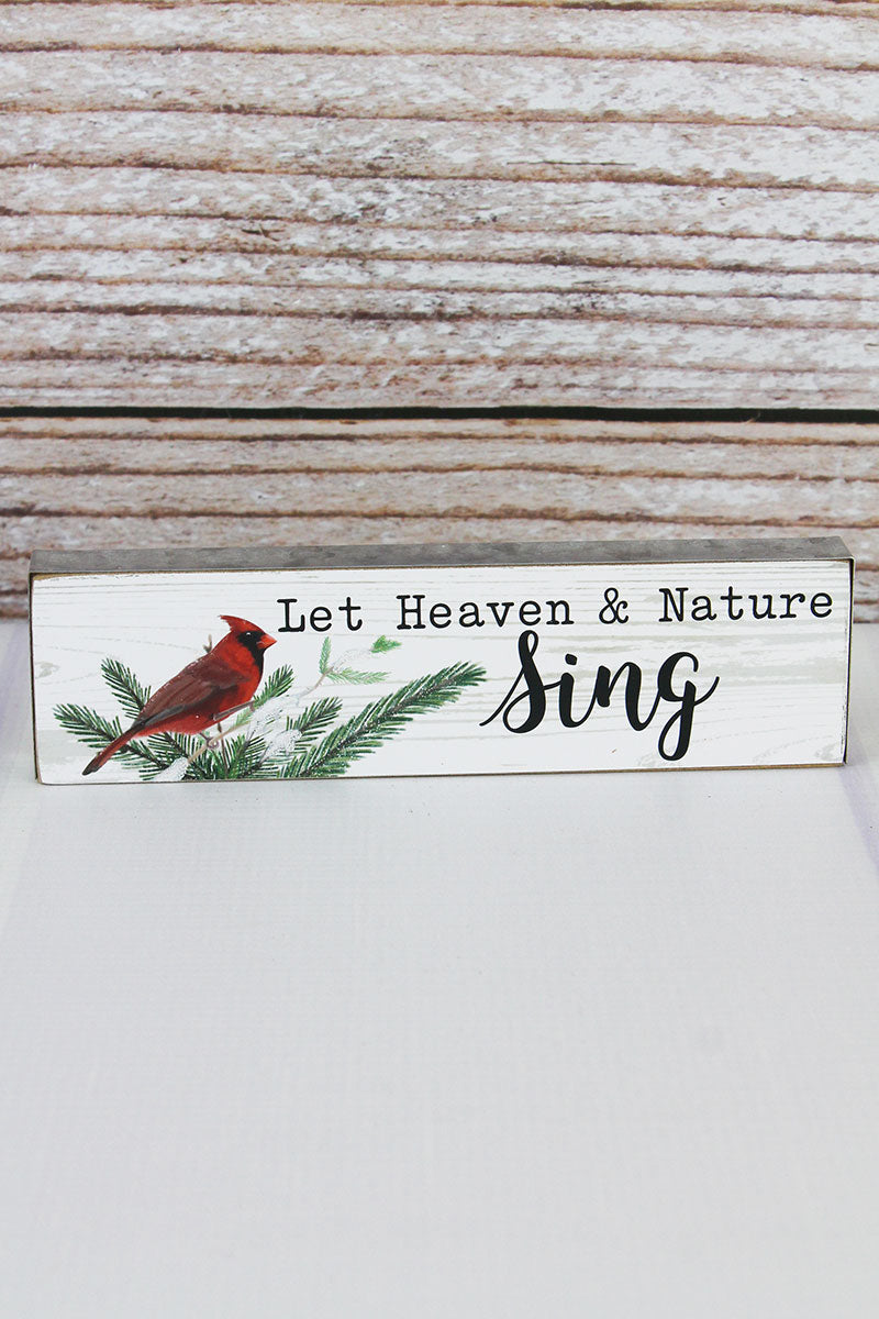 2 x 7.5 'Let Heaven & Nature Sing' Metal Trimmed Wood Block Sign