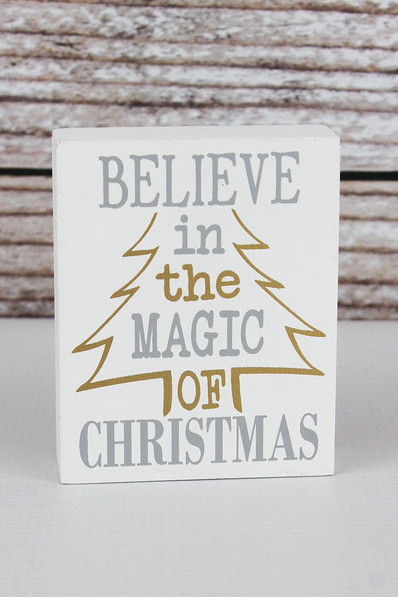 4 x 3.25 'Believe In The Magic Of Christmas' Wood Block Sign