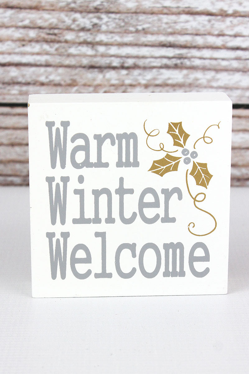4 x 4 'Warm Winter Welcome' Wood Block Sign