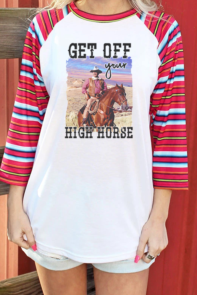 PRE-ORDER* Get Off Your High Horse 3/4 Printed Sleeve Raglan Tee **EXPECTED SHIP DATE 4/15**