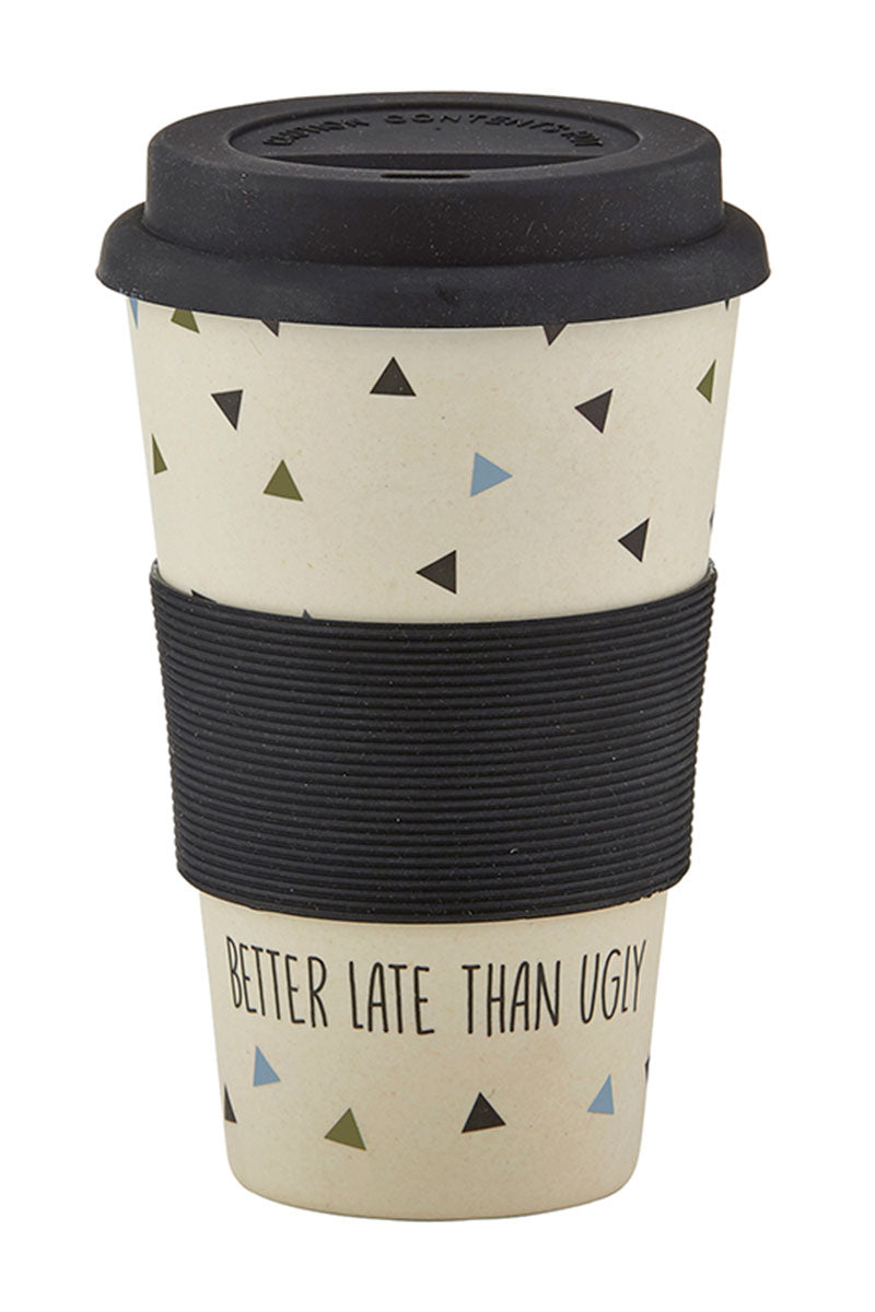 Better Late Than Ugly Bamboo Travel Cup