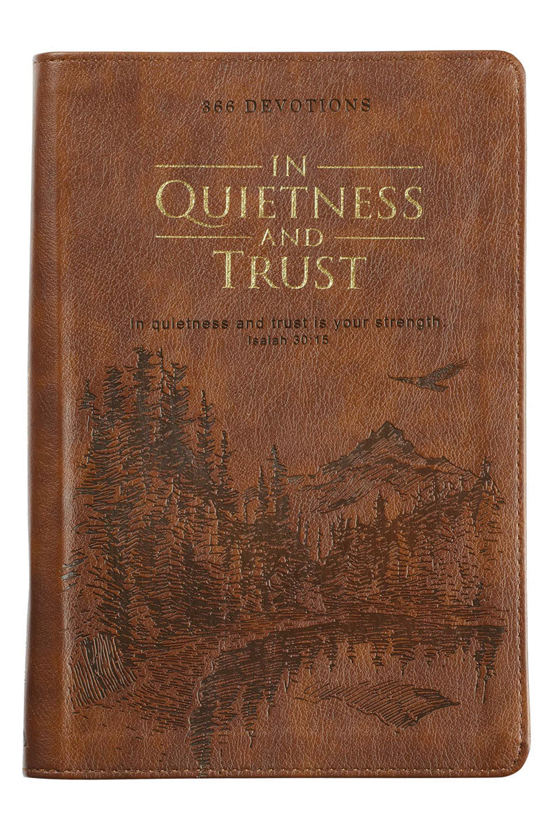 In Quietness and Trust Zippered LuxLeather Devotional