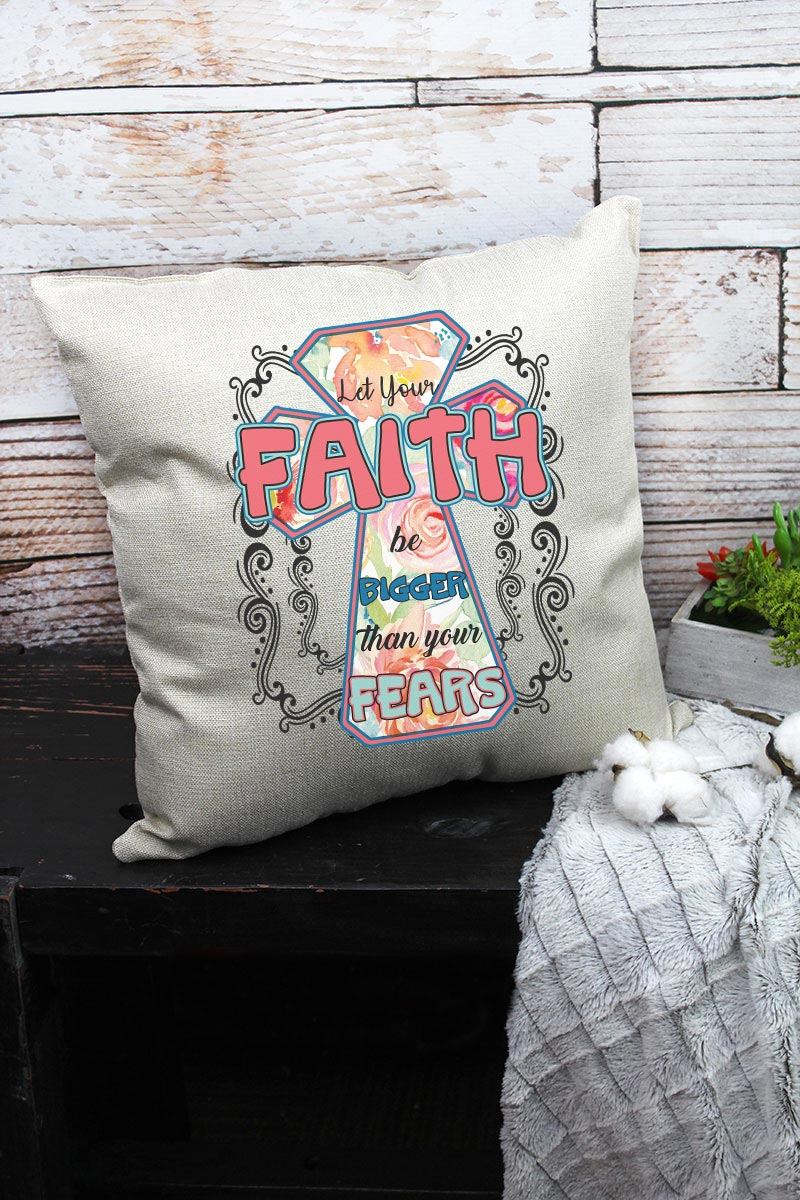 Faith Be Bigger Decorative Pillow Cover