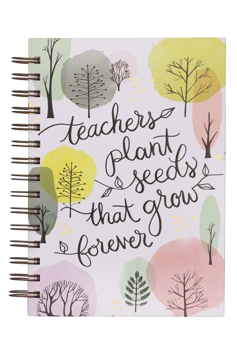 Teachers Plant Seeds That Grow Forever Large Wirebound Journal