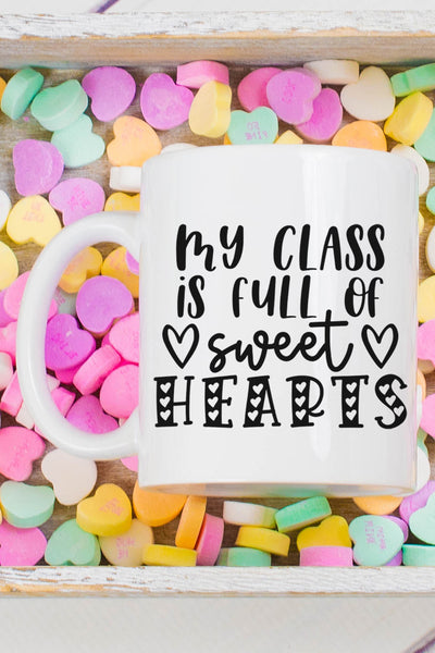 My Class Is Full Of Sweethearts White Mug