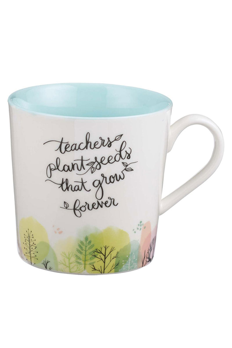 Teachers Plant Seeds Mug