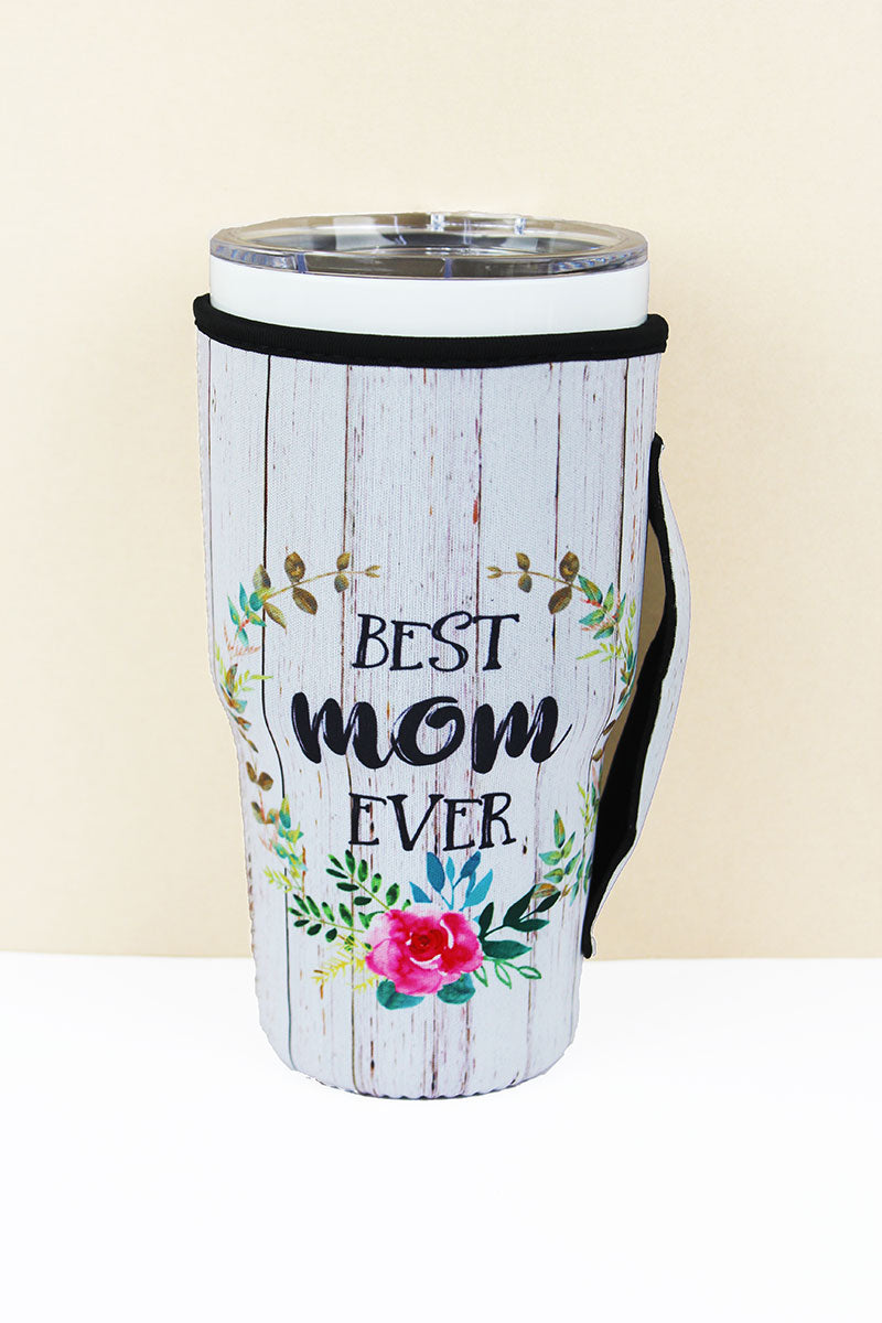 Best Mom Ever Tumbler Drink Sleeve