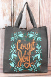 James 1:2 'Count It All Joy' Tote Bag