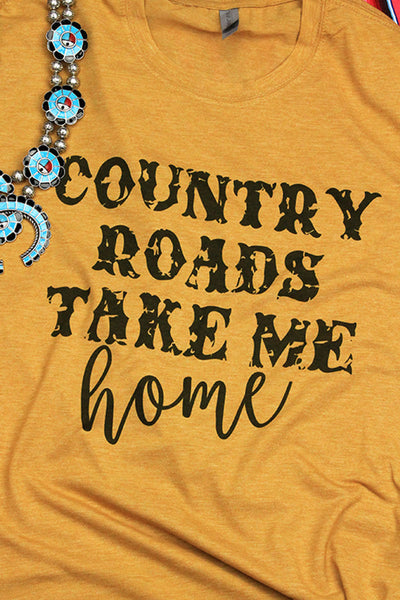 Country Roads Take Me Home Poly/Cotton Tee