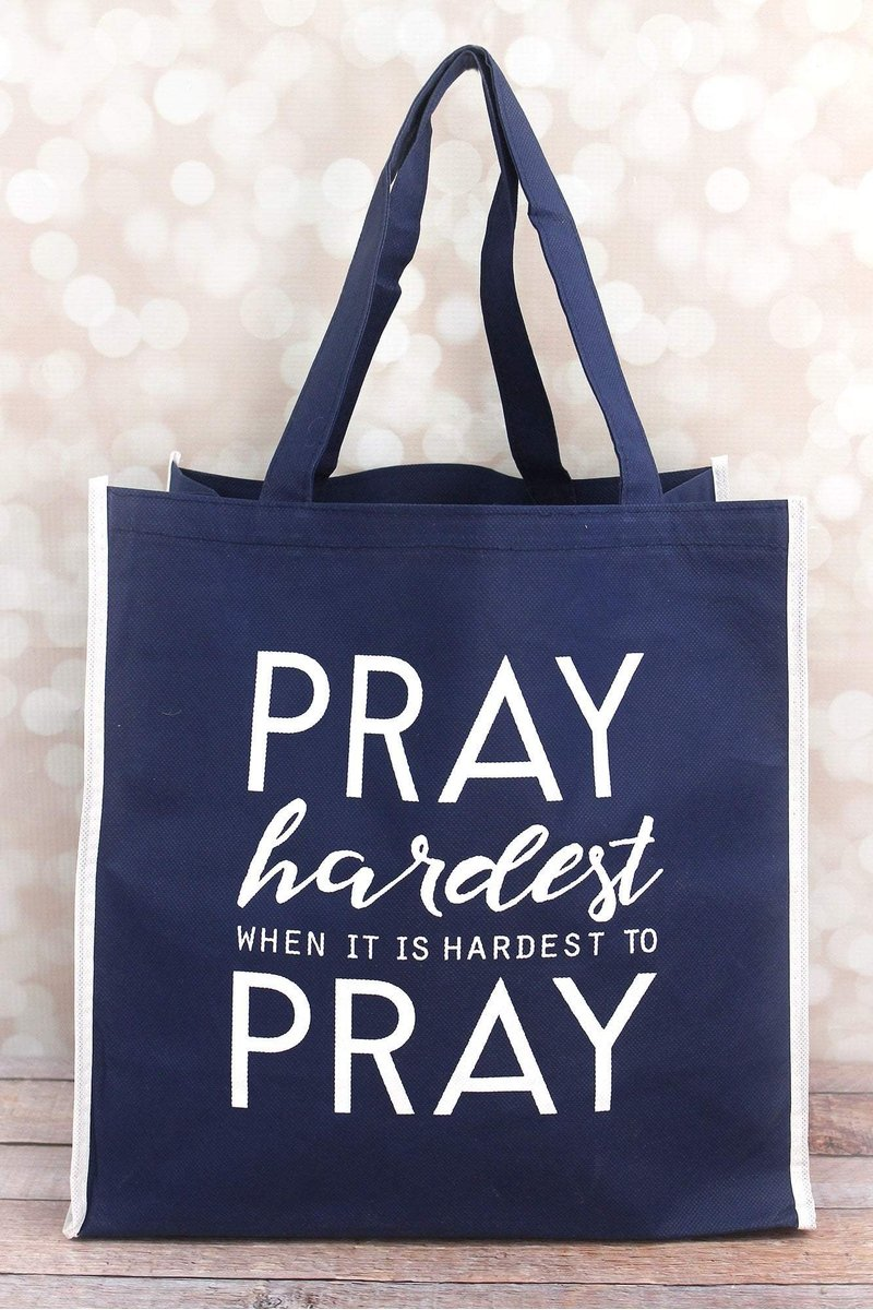 Pray Hardest Navy Tote Bag