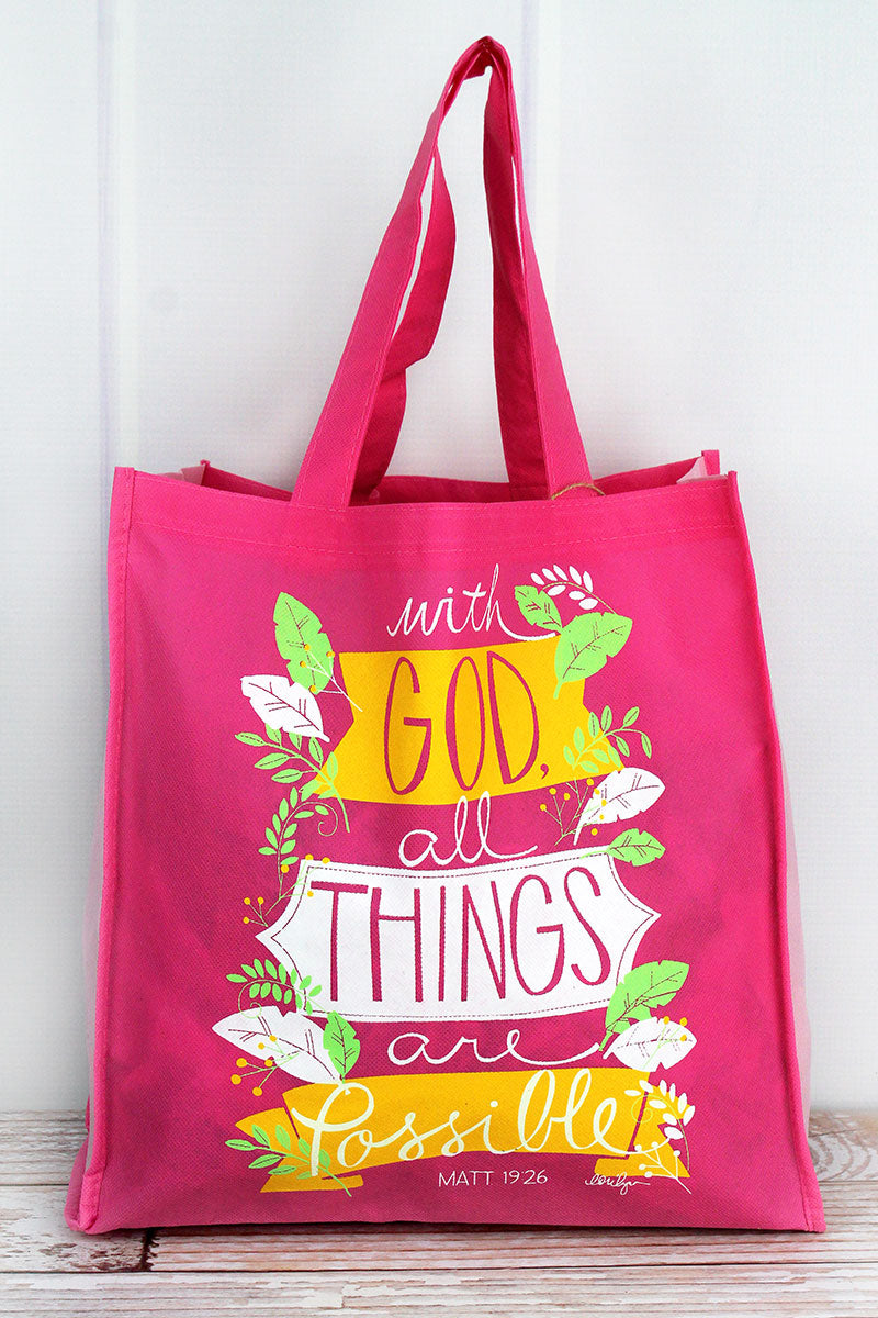 With God All Things Are Possible Pink Tote Bag