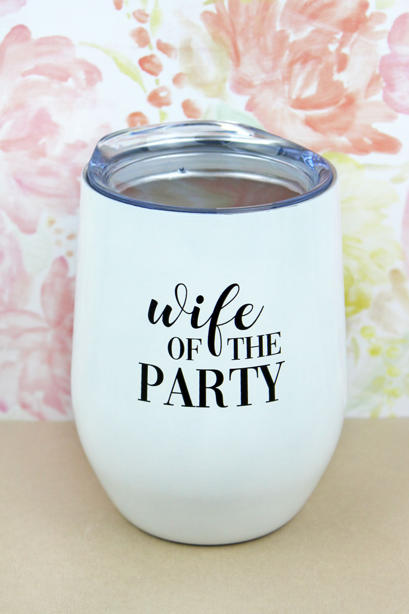 Wife Of The Party Stemless Wine Tumbler