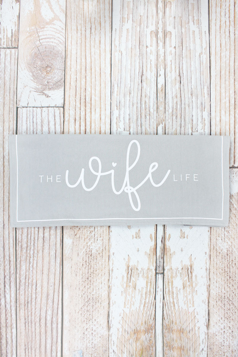 Wife Life Flour Sack Hand Towel