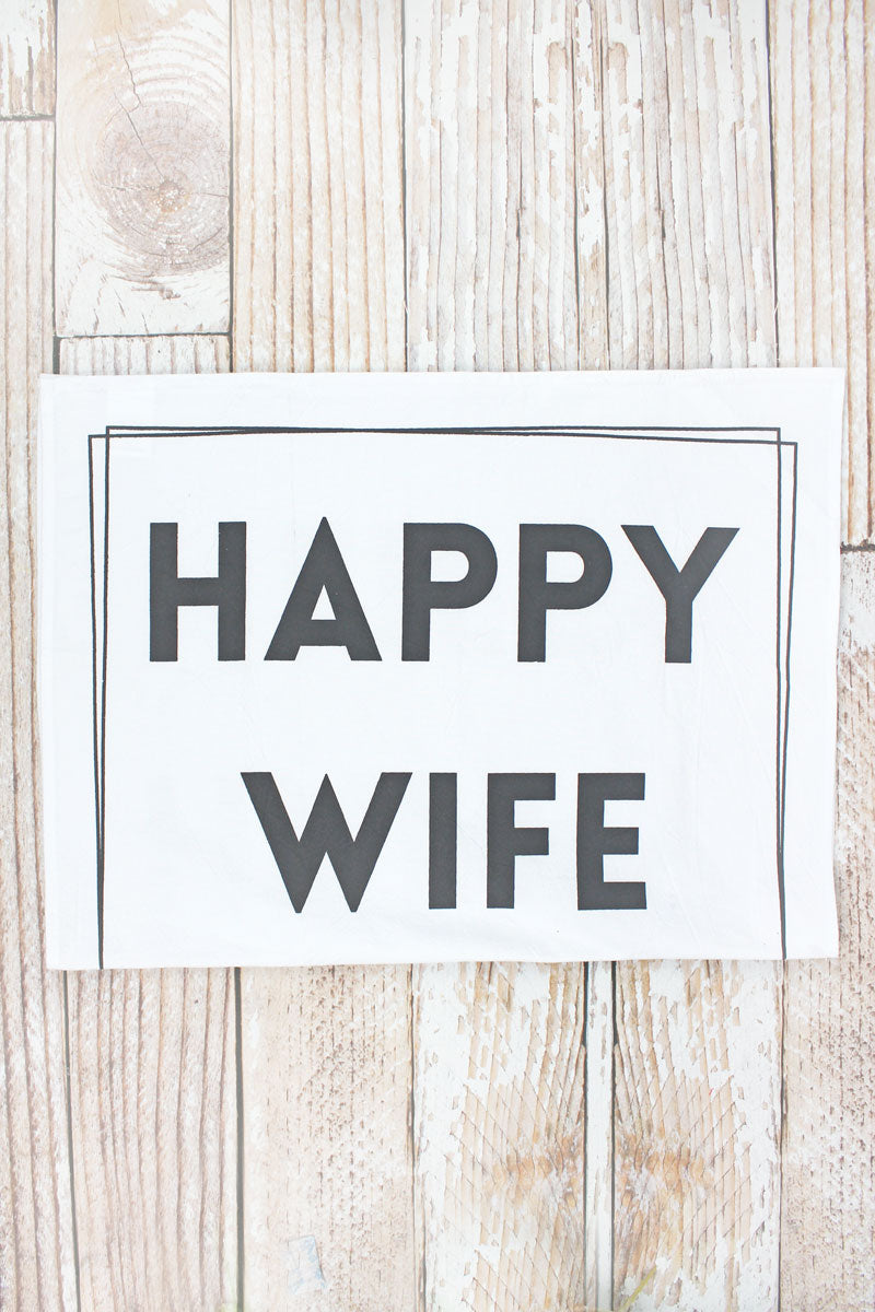 Happy Wife Flour Sack Hand Towel