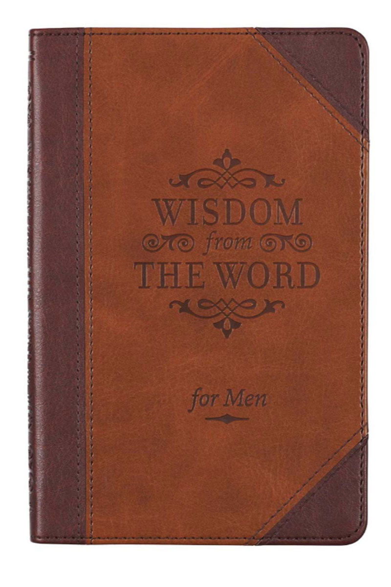 Wisdom From The Word For Men LuxLeather Book