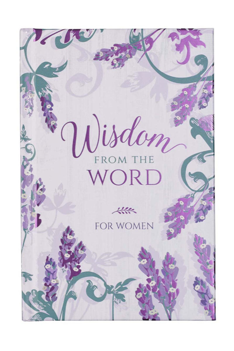 Wisdom From The Word For Women Hardcover Book