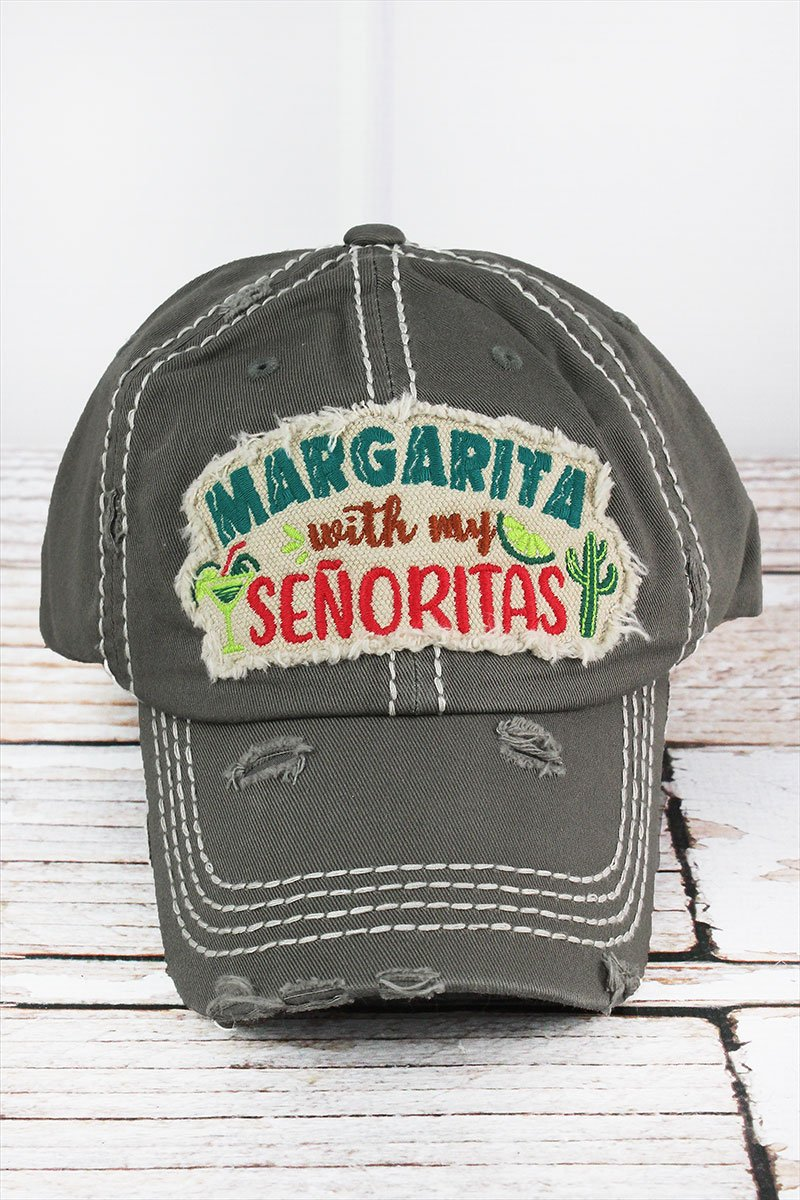 Distressed Steel Gray 'Margarita With My Senoritas' Cap