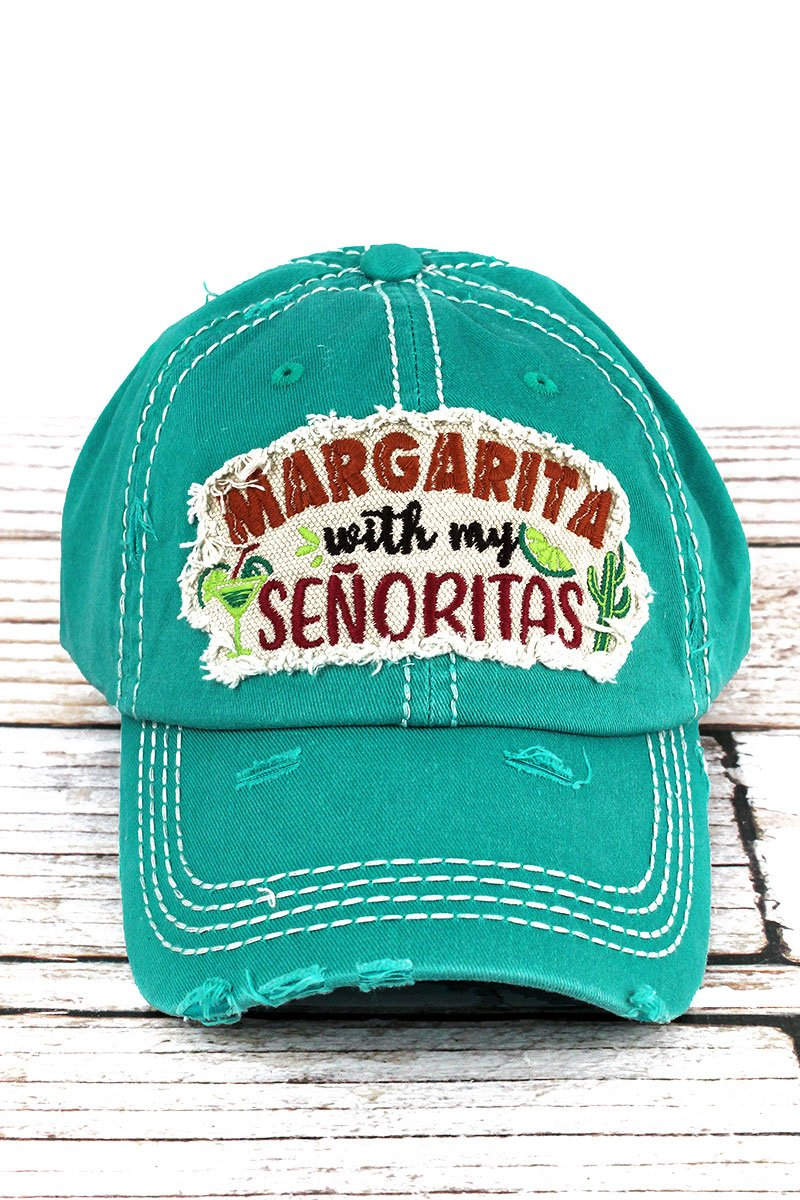Distressed Turquoise 'Margarita With My Senoritas' Cap