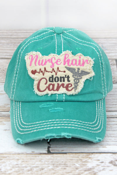 Distressed Turquoise 'Nurse Hair Don't Care' Cap