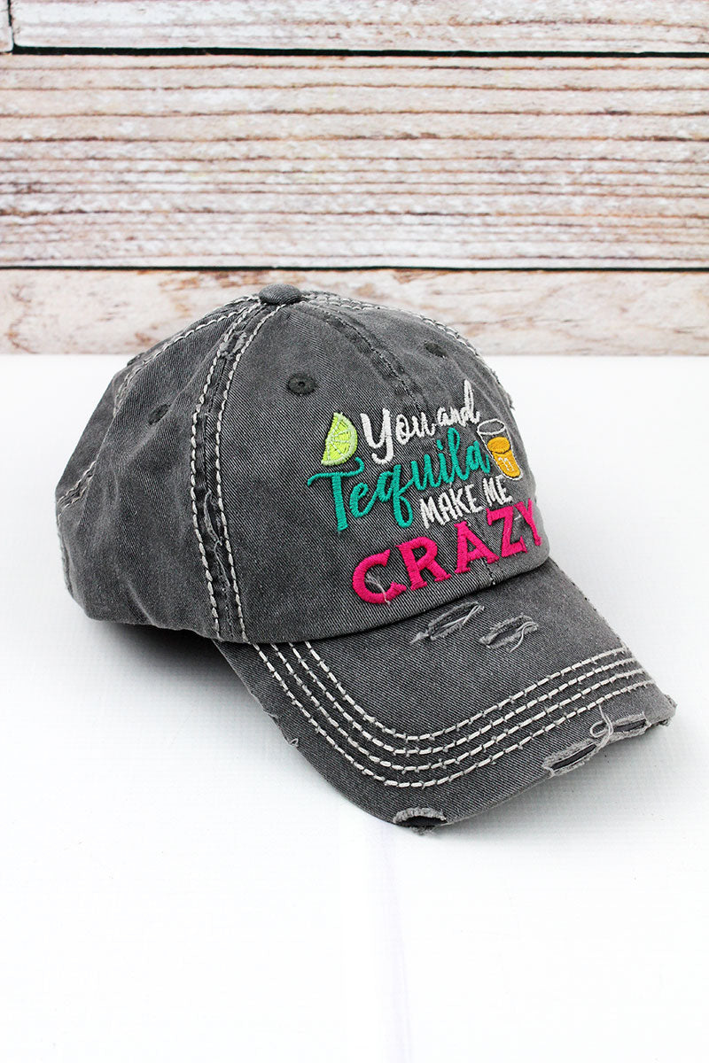 Distressed Black 'You And Tequila Make Me Crazy' Cap