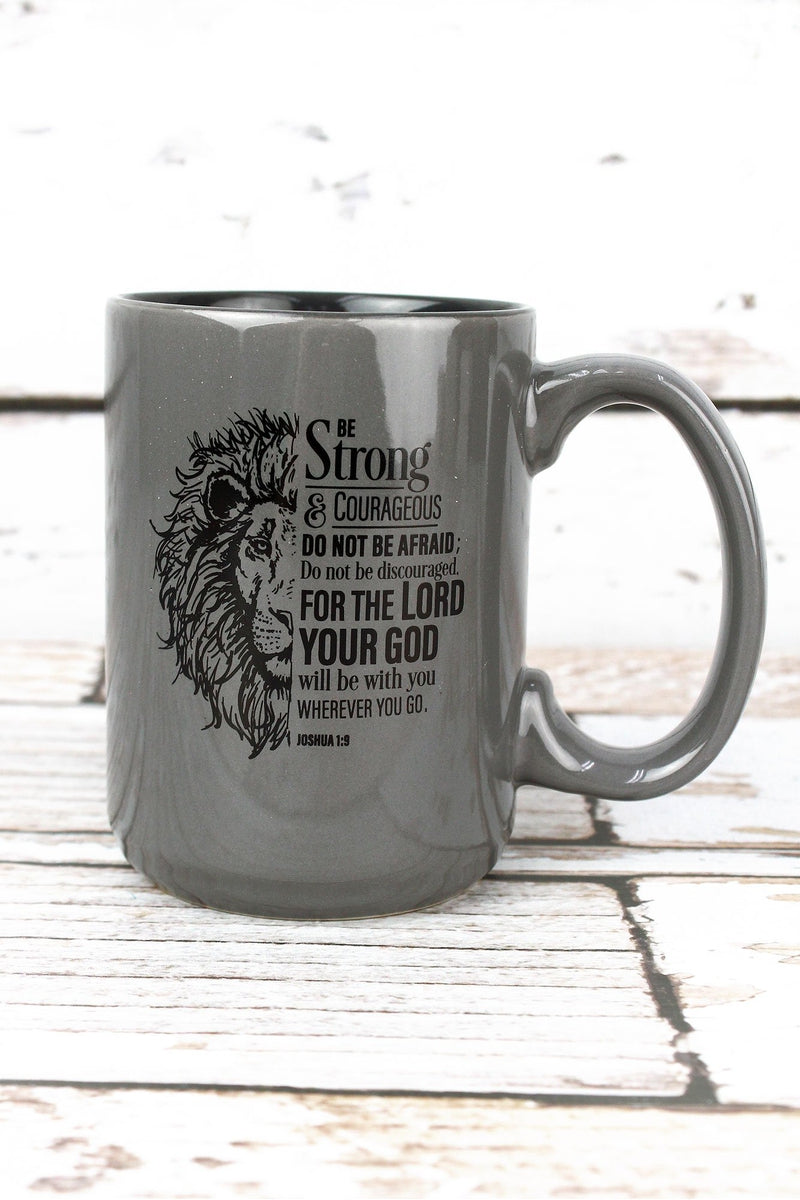 Joshua 1:9 'Strong & Courageous' Mug