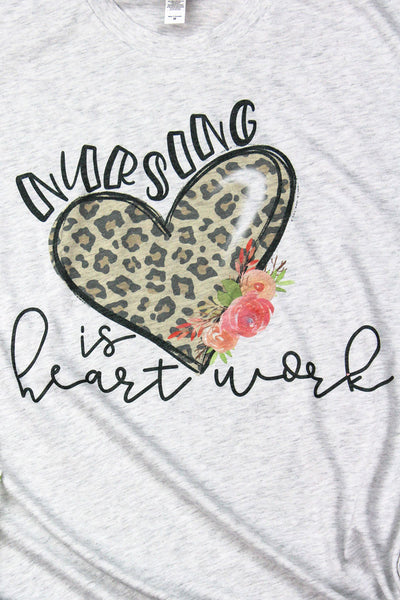 Nursing Is Heart Work Tri-Blend Crew Tee
