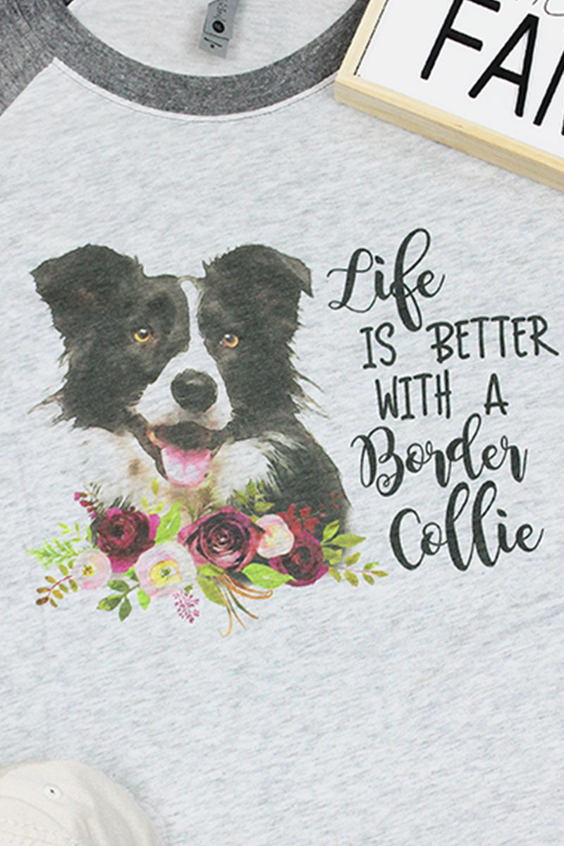 Border Collie Life Is Better Tri-Blend Unisex 3/4 Raglan
