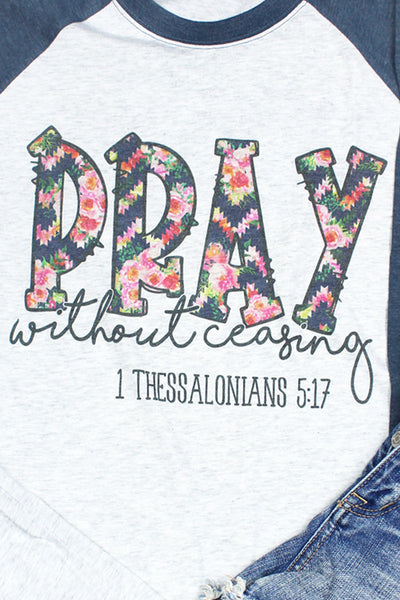 Floral Pray Without Ceasing Tri-Blend Unisex 3/4 Raglan