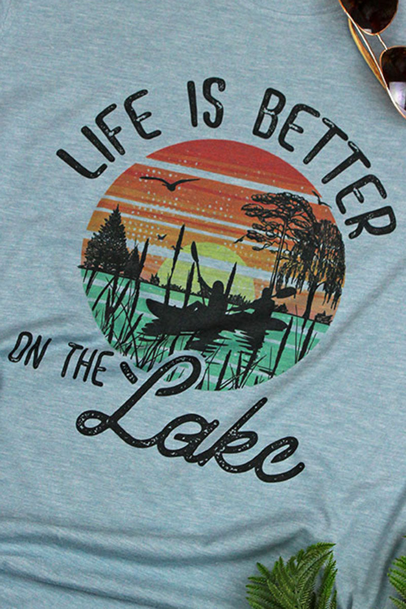 Life Is Better On The Lake Poly/Cotton Tee