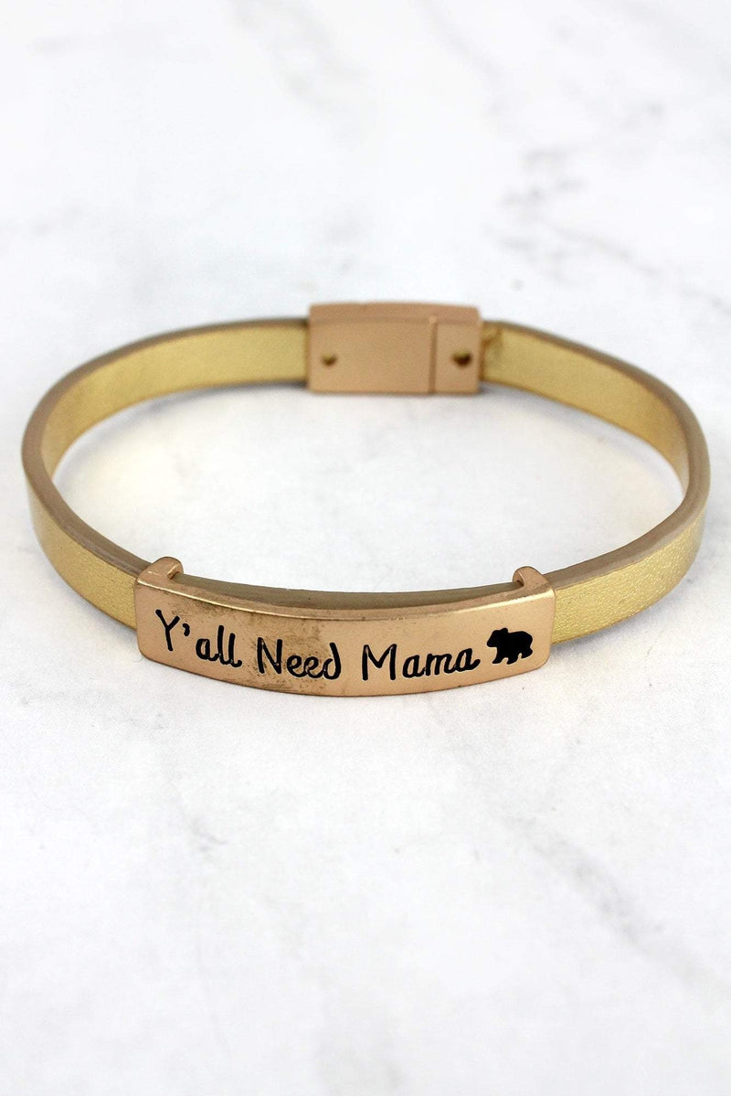 Matte Goldtone 'Y'all Need Mama' Gold Faux Leather Magnetic Bracelet