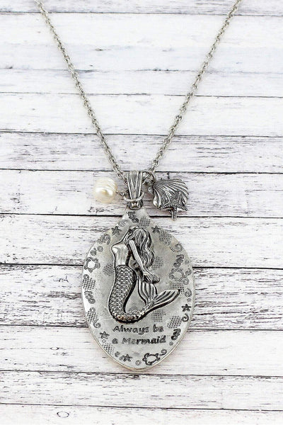 Burnished Silvertone 'Always Be A Mermaid' Spoon Pendant Necklace