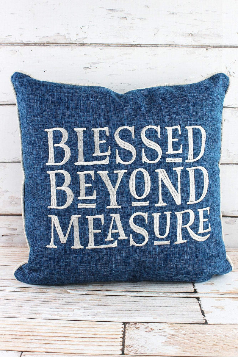 17 x 17 Blessed Beyond Measure Square Throw Pillow