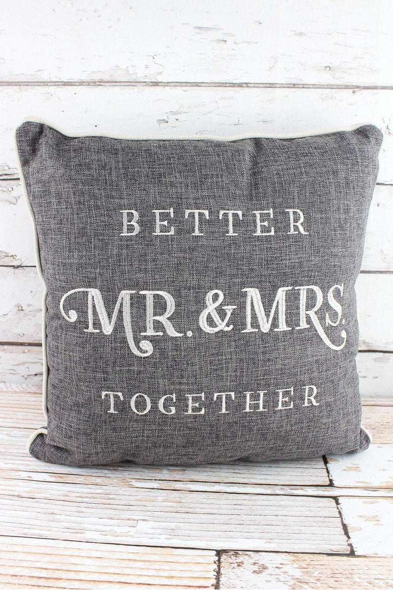 17 x 17 Better Together Mr. & Mrs. Square Throw Pillow