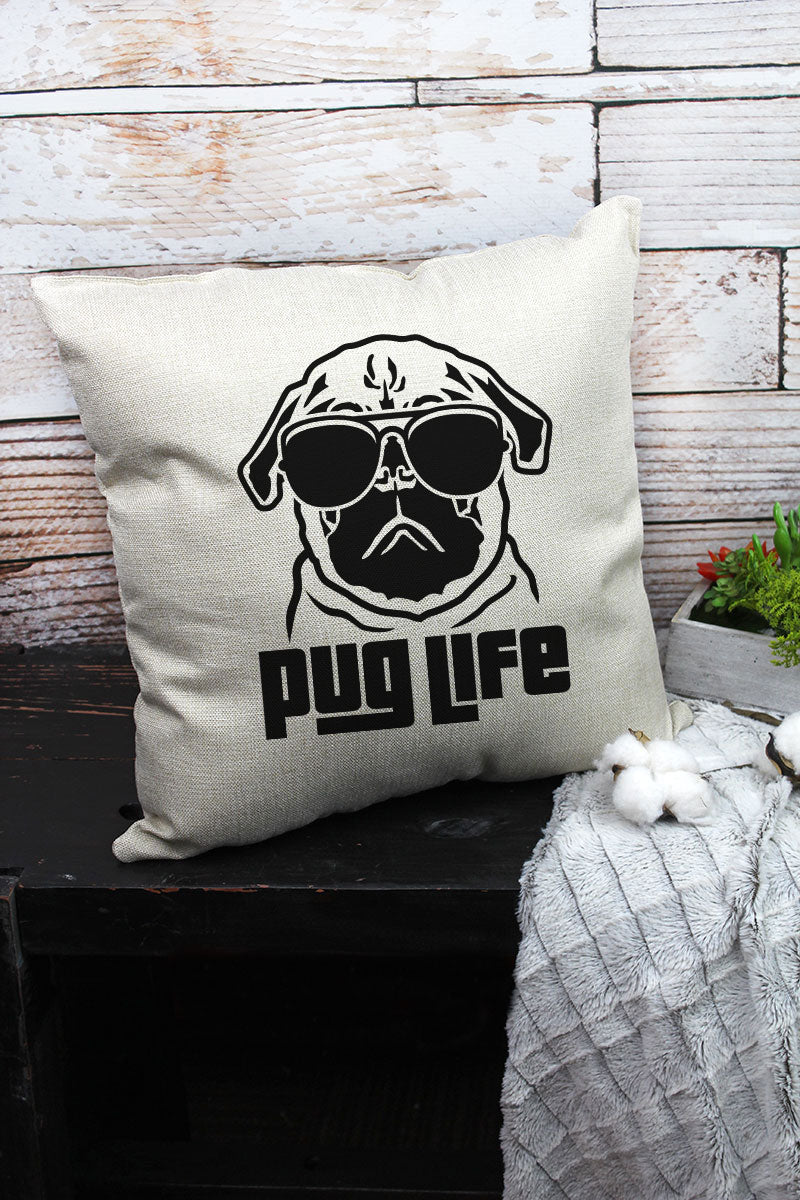 Pug Life Decorative Pillow Cover