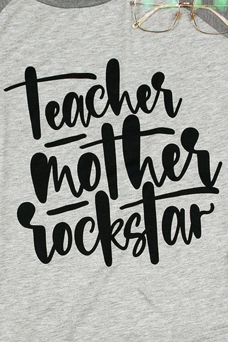 Teacher Mother Rockstar 3/4 Sleeve Raglan Tee