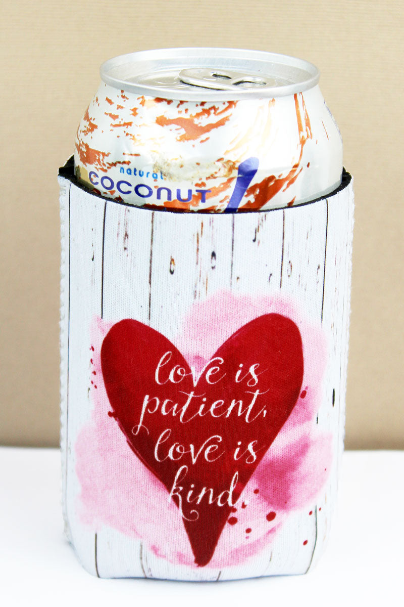 Love Is Patient Love Is Kind Drink Sleeve
