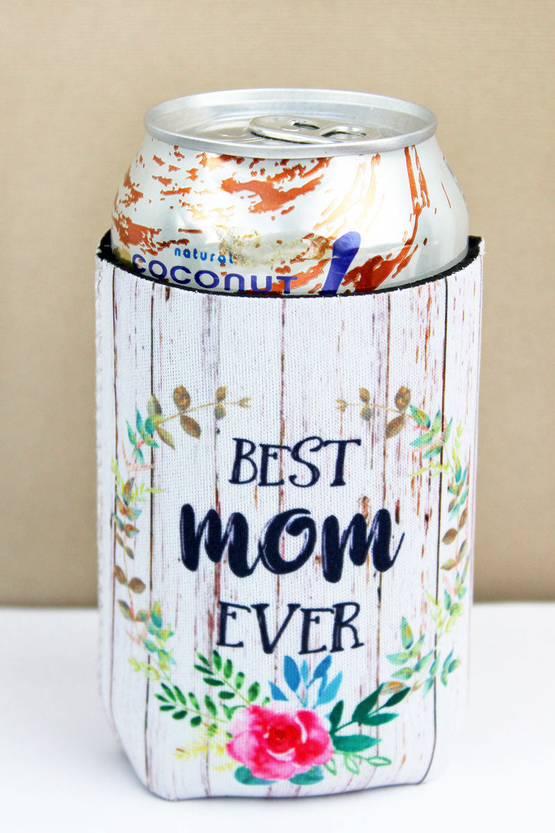 Best Mom Ever Drink Sleeve