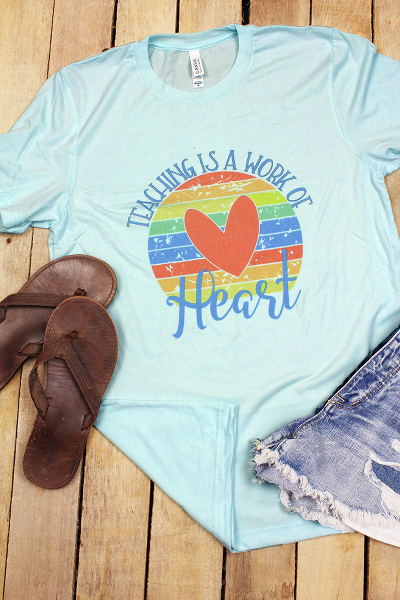 Rainbow Teaching Heart Work Tri-Blend Short Sleeve Tee