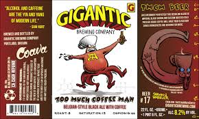 Feb 13- Special Beer Release! Too Much Coffee Man