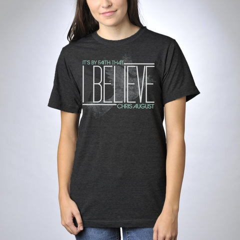 BY FAITH (I BELIEVE) T-SHIRT