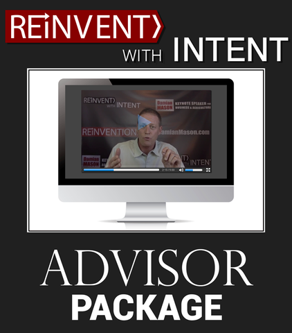 ReInvent With Intent! Video Series (Advisor Package)