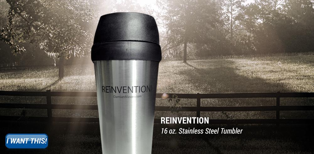 16 oz. Stainless Steel Reinvention tumbler