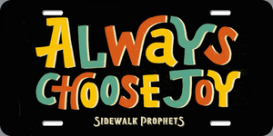 Always Choose Joy Custom Plate