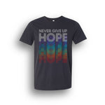 Never Give Up Hope Tee